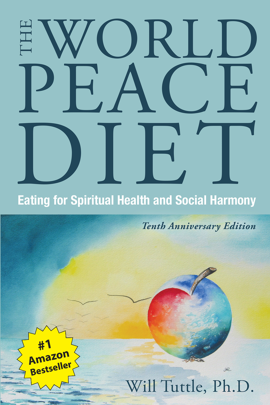 dr will tuttle phd the world peace diet the world peace diet an idea whose time has